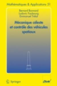 Mecanique celeste et controle des vehicules spatiaux