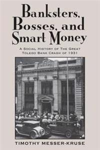 Banksters Bosses Smart Money