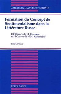 Formation Du Concept De Sentimentalisme Dans LA Litterature Russe