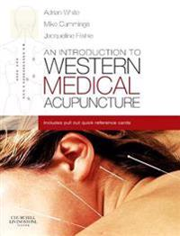 Introduction to Western Medical Acupuncture