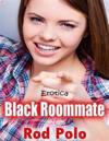 Erotica: Black Roommate