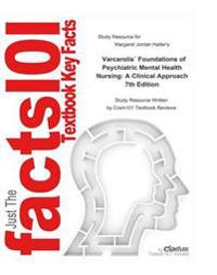 Varcarolis' Foundations of Psychiatric Mental Health Nursing, A Clinical Approach