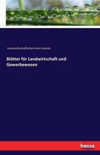 Blatter Fur Landwirtschaft Und Gewerbewesen