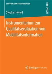 Instrumentarium Zur Qualitätsevaluation Von Mobilitätsinformation