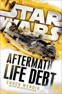 Star Wars: Aftermath: Life Debt
