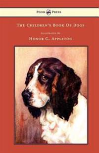 Children's Book Of Dogs - Illustrated by Honor C. Appleton