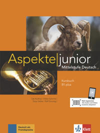 Aspekte junior B1 plus. Kursbuch mit Audio-Dateien zum Download
