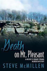 Death on Mt. Pleasant: A Mickke D Grand Strand Murder Mystery