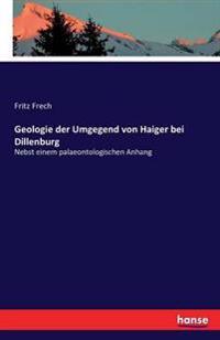 Geologie Der Umgegend Von Haiger Bei Dillenburg