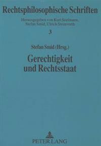 Gerechtigkeit Und Rechtsstaat: Deutsche Rechtseinheit Und Pluralistische Verfassung
