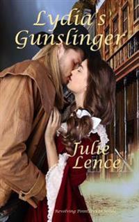 Lydia's Gunslinger: Revolving Point, Texas Series