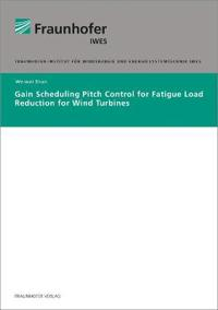 Gain Scheduling Pitch Control for Fatigue Load Reduction for Wind Turbines.
