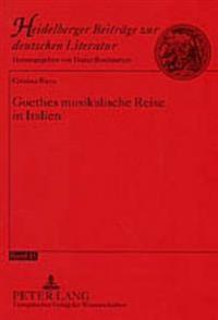 Goethes Musikalische Reise in Italien