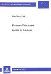 Fontanes Zeitromane: Zur Kritik Der Gruenderzeit