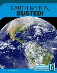 Earth Myths, Busted!