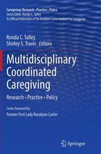 Multidisciplinary Coordinated Caregiving