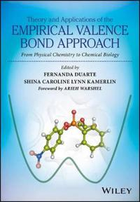 Theory and Applications of the Empirical Valence Bond Approach: From Physical Chemistry to Chemical Biology