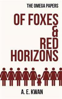 Of Foxes & Red Horizons