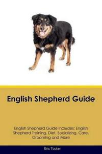 English Shepherd Guide English Shepherd Guide Includes