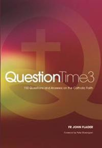 Question Time 3