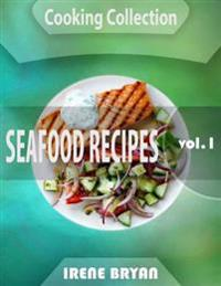 Cooking Collection - Seafood Recipes - Volume 1