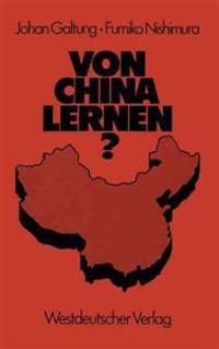 Von China Lernen?