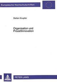 Organisation Und Prozessinnovation