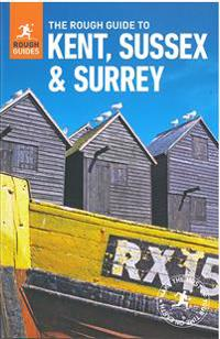 The Rough Guide to Kent, Sussex & Surrey