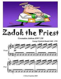 Zadok the Priest Coronation Anthem Hwv 258 - Easy Piano Sheet Music Junior Edition