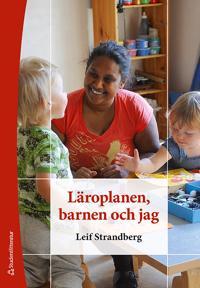 Läroplanen, barnen och jag