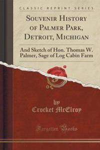 Souvenir History of Palmer Park, Detroit, Michigan