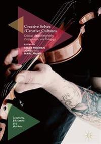 Creative Selves / Creative Cultures