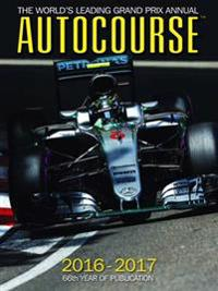 Autocourse 2016-2017: The World's Leading Grand Prix Annual - 66th Year of Publication