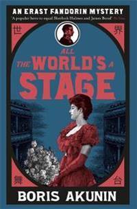 All the worlds a stage - erast fandorin 11