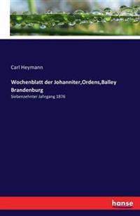 Wochenblatt Der Johanniter, Ordens, Balley Brandenburg
