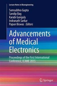 Advancements of Medical Electronics