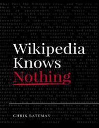 Wikipedia Knows Nothing