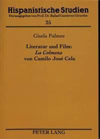 Literatur Und Film: La Colmena Von Camilo Jose Cela