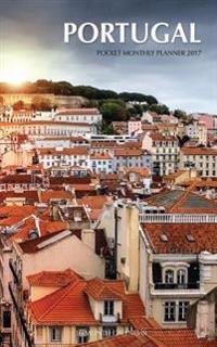 Portugal Pocket Monthly Planner 2017: 16 Month Calendar