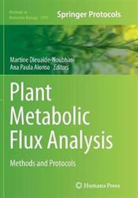 Plant Metabolic Flux Analysis