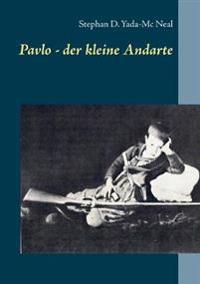 Pavlo - der kleine Andarte