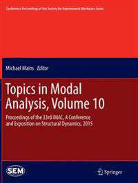 Topics in Modal Analysis
