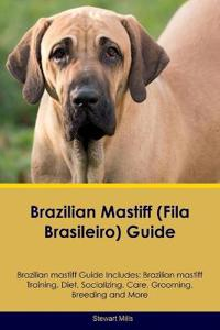 63de27e4441e Brazilian Mastiff (Fila Brasileiro) Guide Brazilian Mastiff Guide Includes