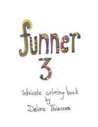 Funner 3: Intricate Coloring Book