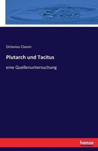 Plutarch Und Tacitus