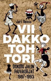 Viidakkotohtori : Dokoto Jalin päiväkirjat 1987-1993