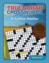 True North Crosswords, Book 6