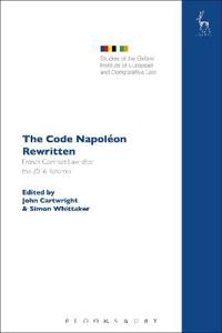The Code Napoléon Rewritten: French Contract Law After the 2016 Reforms