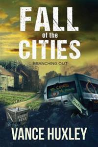 Fall of the Cities - Branching Out