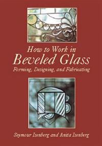 How to Work in Beveled Glass